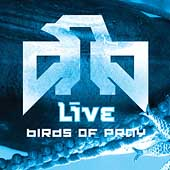 Live: Birds of Pray [Limited]