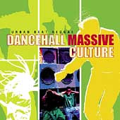 Various Artists: Urban Beat Reggae: Dancehall Massive Culture