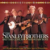 The Stanley Brothers: The Essential Masters