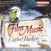 The Film Music of Clifton Parker / Rumon Gamba, et al