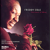 Freddy Cole: This Love of Mine