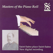 Masters of the Piano Roll - Saint-Saëns plays Saint-Saëns