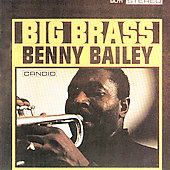 Benny Bailey: Big Brass