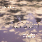 Brian Willson (Jazz): Things Heard Unheard