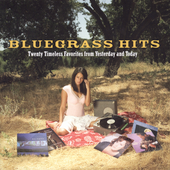 Various Artists: Bluegrass Hits: Twenty Timeless Favorites from Yesterday and Today