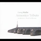 Muffat: Armonico tributo / Van Heyghen, Les Muffatti
