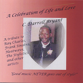 C. Darrell Bryant: A Celebration of Life and Love
