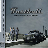 Fastball: Painting the Corners: The Best of Fastball [Bonus Track