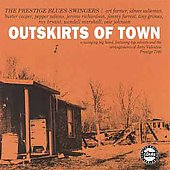 Prestige Blues-Swingers: Prestige Blues Swingers: Outskirts of Town