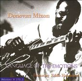 Donovan Mixon: Language of the Emotions *