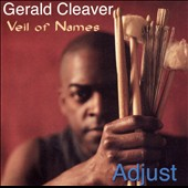 Gerald Cleaver: Adjust