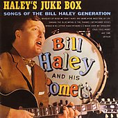 Bill Haley & His Comets: Haley's Juke Box [Collectables] [Remaster]