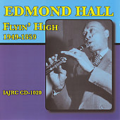 Edmond Hall: Flyin' High 1949-1959