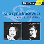 Bacewicz: Sonatas for Violin & Piano / Plawner, Kupiec