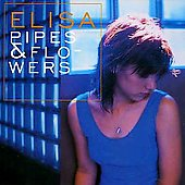 Elisa (Italy): Pipes & Flowers