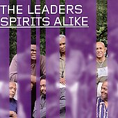 The Leaders: Spirits Alike *
