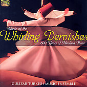 Gulizar Turkish Music Ensemble: Music of the Whirling Dervishes