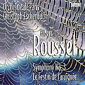 Roussel: Symphony no 3, Le festin de l'araign&eacute;e / Christoph Eschenbach, Orchestre de Paris
