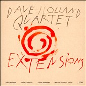Dave Holland (Bass)/Dave Holland Quartet (Bass): Extensions [Slipcase]