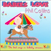 Various Artists: Babies Love Phil Collins