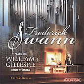 Frederick Swann  Plays the William J. Gilllespie Concert Organ