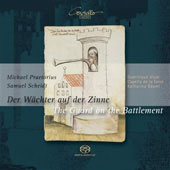 The Guard on the Battlement - Praetorius, Scheidt / Katharina Bäuml, Dominique Visse