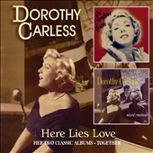 Dorothy Carless: Here Lies Love *