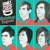 Family Force 5: Family Force 5's Christmas Pagent