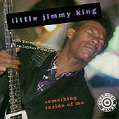 Little Jimmy King (Guitar): Something Inside of Me