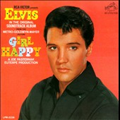 Elvis Presley: Girl Happy