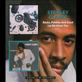 Stanley Clarke (Double Bass): Rocks, Pebbles and Sand/Let Me Know You [Slipcase]