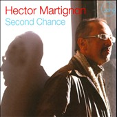 Hector Martignon: Second Chance *