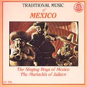Singing Boys of Mexico: Traditional Music of Mexico