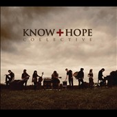 Know Hope Collective: Know Hope Collective