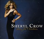 Sheryl Crow: Home for Christmas