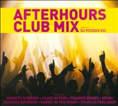 Vicious Vic: Afterhours Club Mix [Digipak] *