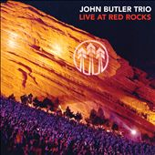John Butler (Australia)/John Butler Trio: Live at Red Rocks