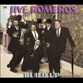 The Jive Romeros: Build Up *