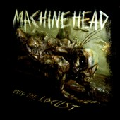 Machine Head: Unto the Locust [Special Edition] [Digipak]