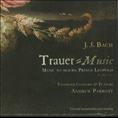 Bach: Trauer-Music - Music to Mourn Prince Leopold