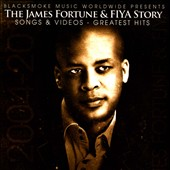James Fortune & FIYA/FIYA/James Fortune: The James Fortune & FIYA Story: Songs & Videos: Greatest Hits