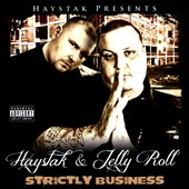 Haystak/Jellyroll (Rap): Strictly Business *