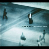 John Supko: Due East: / Drawn Only Once