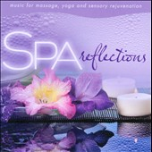 David Arkenstone: Spa: Reflections - Music for Massage
