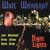 Walt Weiskopf: Night Lights