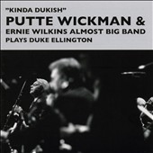 Ernie Wilkins/Putte Wickman: Kinda Dukish