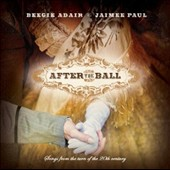 Jamie Paul/Beegie Adair: After the Ball