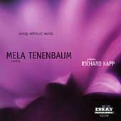 Songs Without Words / Mela Tenenbaum, Richard Kapp