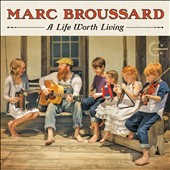 Marc Broussard: A Life Worth Living [Digipak]