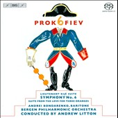 Prokofiev: Lieutenant Kije Suite; Symphony No. 6; Suite from the Love for Three Oranges / Bergen PO, Litton